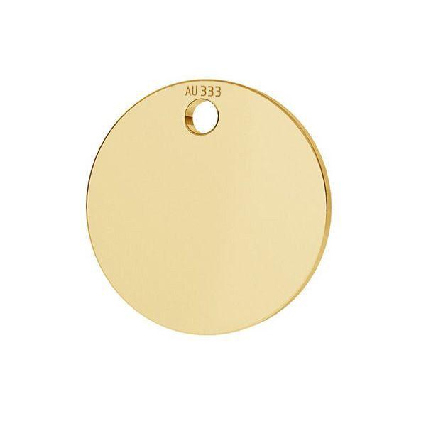 Étiquette ronde pendentif*or 333*LKZ8K-30010 - 0,30 10x10 mm